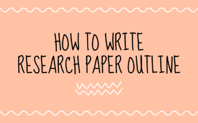 Research Paper Outline怎么写? 研究论文大纲超全写作指南.