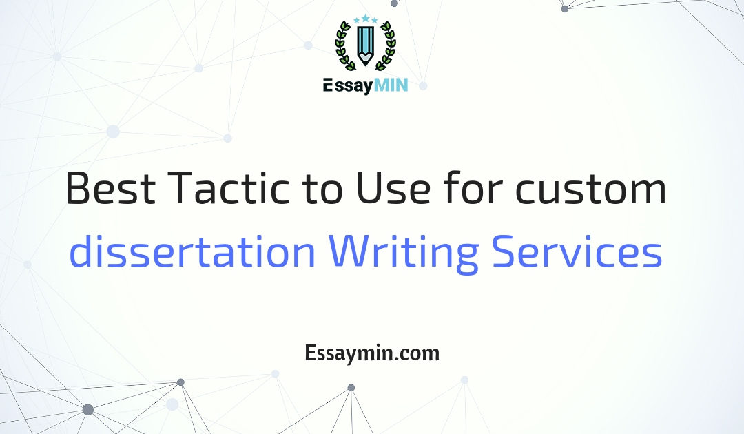 Dissertation customer writing