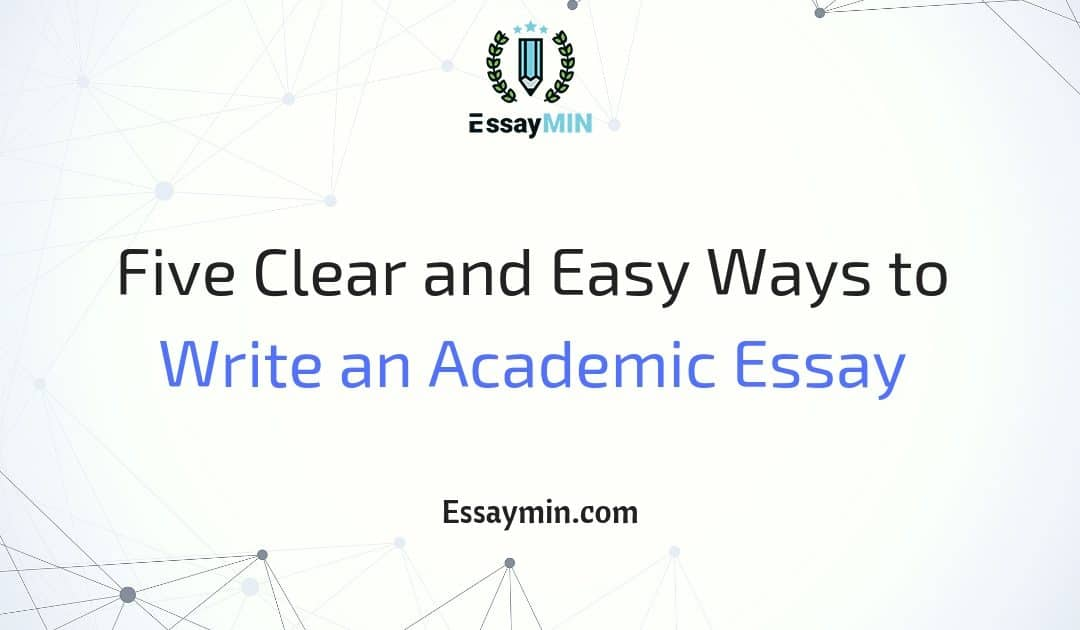Essay In English  Essays On High School also Health Is Wealth Essay Five Clear And Easy Ways To Write An Academic Essay  Essaymin Corruption Essay In English