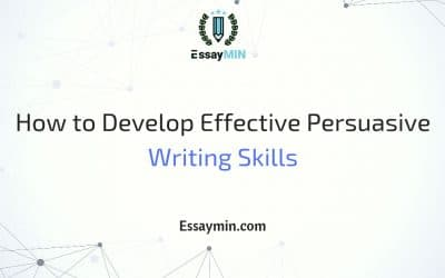 How to Develop Effective Persuasive Writing Skills
