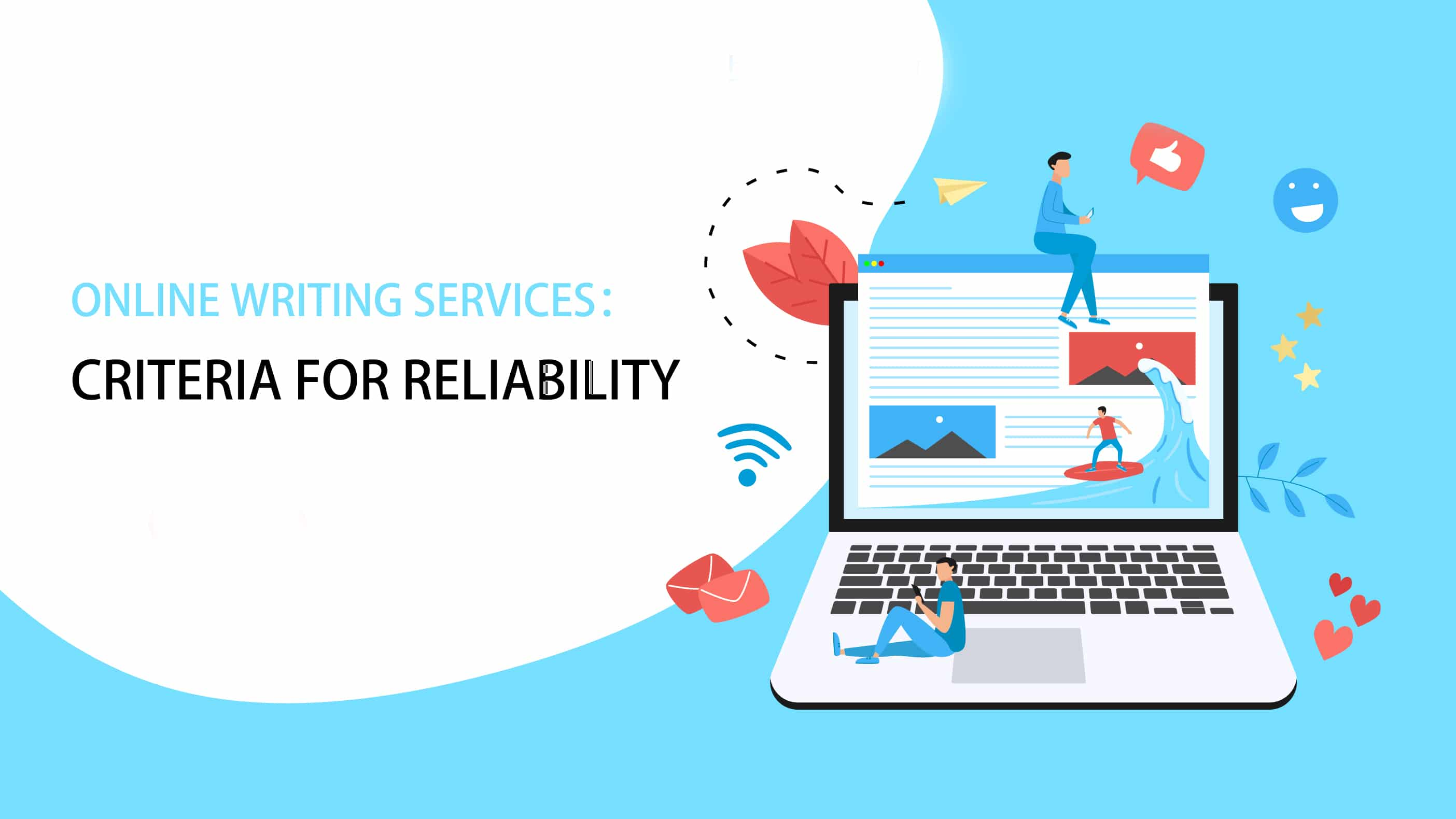 Online Writing Services: Criteria for Reliability