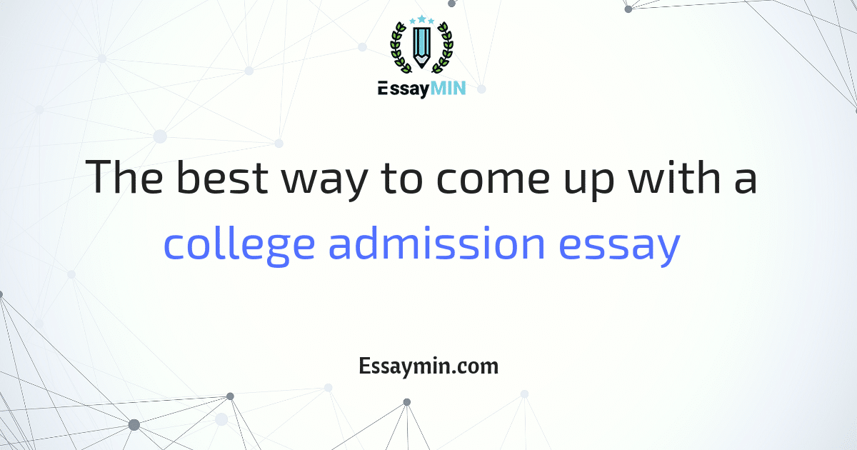 Best way to write a college application essay