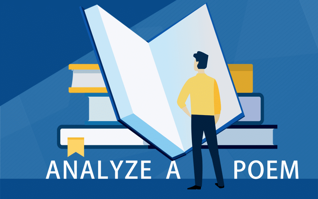 How to analyze a poem like an expert – poetry analysis essay