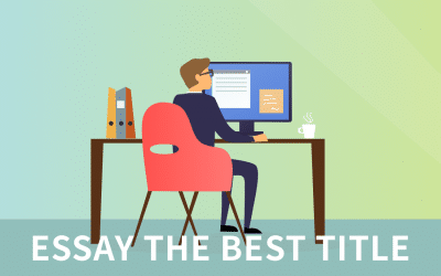 How to give your essay the best title