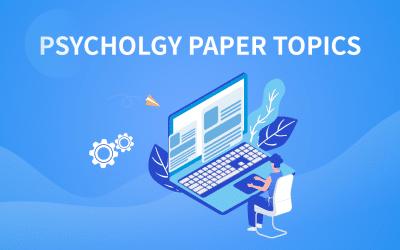 50 outstanding psychology paper topics