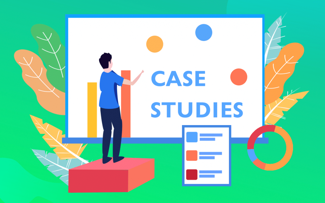 Case studies: everything you need to know